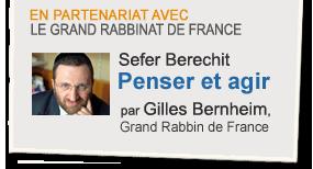 Sefer Berechit : penser et agir, par Gilles Bernheim