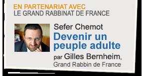 Sefer Chemot : Devenir un peuple adulte, par Gilles Bernheim