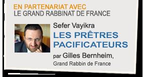 Sefer Vayikra : Les prêtes pacificateurs, par Gilles Bernheim